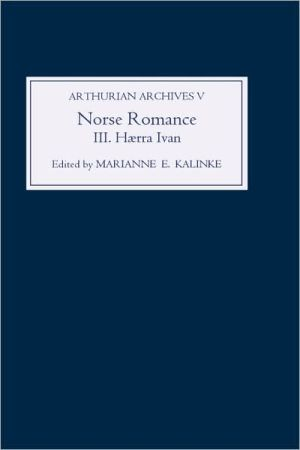 Norse Romance III: Haerra Ivan, Vol. 3 book written by Marianne Kalinke