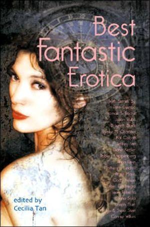 Best Fantastic Erotica book written by Cecilia Tan