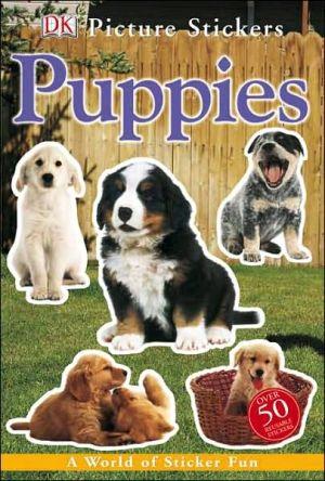 Puppies book written by Dorling Kindersley Publishing Staff