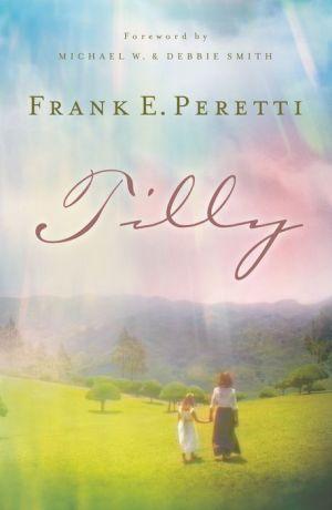 Tilly book written by Frank E. Peretti