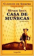 Una casa de munecas (A Doll's House) book written by Henrik Ibsen