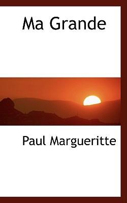 Ma Grande written by Margueritte, Paul