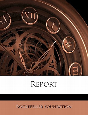 Report book written by Foundation, Rockefeller