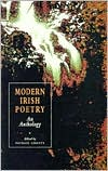 Modern Irish Poetry: An Anthology book written by Patrick Crotty