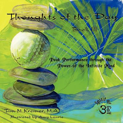 Thoughts of the Day written by Tim N. Kremer M. a.