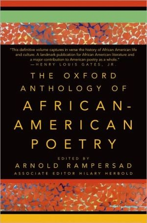 Oxford Anthology of African American Poetry book written by Arnold Rampersad