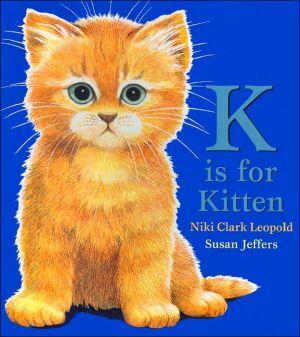 K Is for Kitten book written by Niki Clark Leopold