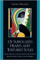 Of Suffocated Hearts And Tortured Souls book written by Valerie Key OrlAndo