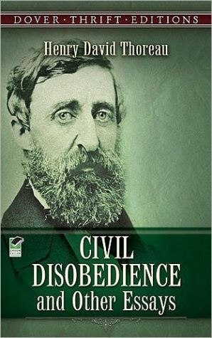 Civil Disobedience and Other Essays book written by Henry David Thoreau