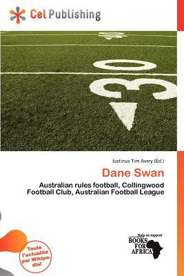 Dane Swan written by Iustinus Tim Avery