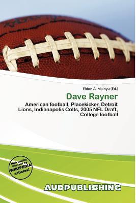 Dave Rayner written by Eldon A. Mainyu