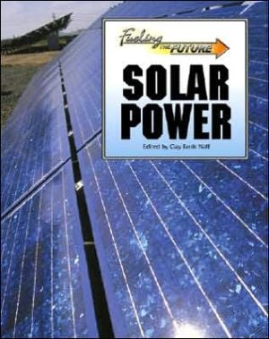Solar Power book written by Clayton Farris Naff