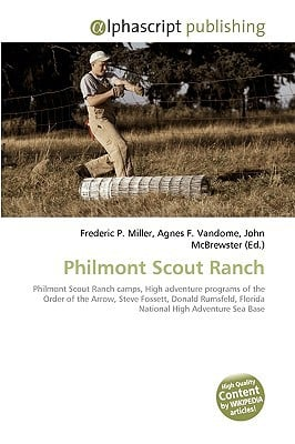 Philmont Scout Ranch written by Miller, Frederic P. , Vandome, Agnes F. , McBrewster, John