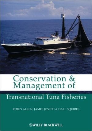 Conservation and Management of Transnational Tuna Fisheries book written by Robin Allen