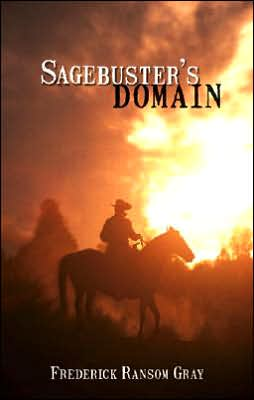 Sagebuster's Domain book written by Fred Gray