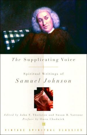 The Supplicating Voice: The Spiritual Writings of Samuel Johnson book written by Samuel Johnson