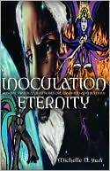 Inoculation Eternity book written by Michelle D Starr