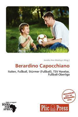 Berardino Capocchiano written by Janeka Ane Madisyn