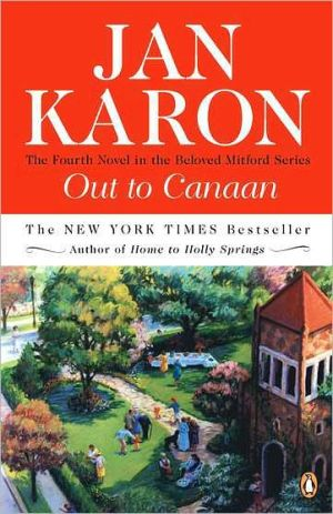 Out to Canaan (Mitford Series #4) book written by Jan Karon