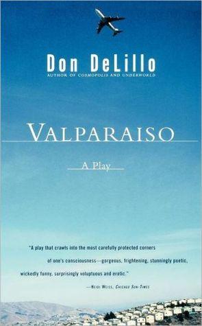 Valparaiso book written by Don DeLillo