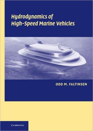 Hydrodynamics of High-Speed Marine Vehicles book written by Odd M. Faltinsen