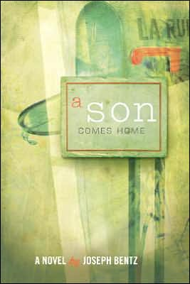 Son Comes Home book written by Joseph Bentz