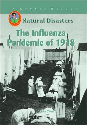The Influenza Pandemic of 1918 book written by Claire O'neal