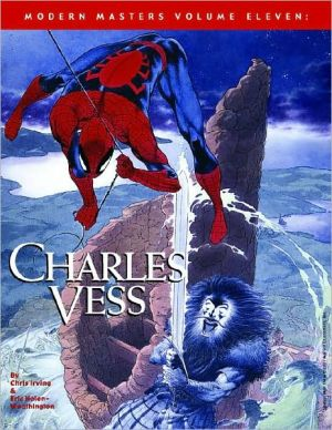 Modern Masters, Volume 11: Charles Vess book written by Charles Vess