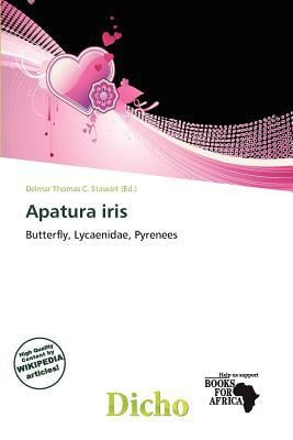 Apatura Iris written by Delmar Thomas C. Stawart