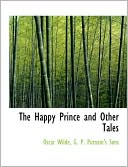 The Happy Prince and Other Tales book written by Oscar Wilde
