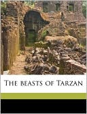 The Beasts of Tarzan book written by Edgar Rice Burroughs