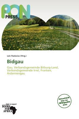 Bidgau written by Loki Radoslav