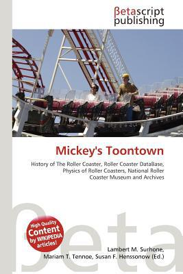 Mickey's Toontown written by Lambert M. Surhone