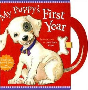 My Puppy's First Year written by Amy June Bates