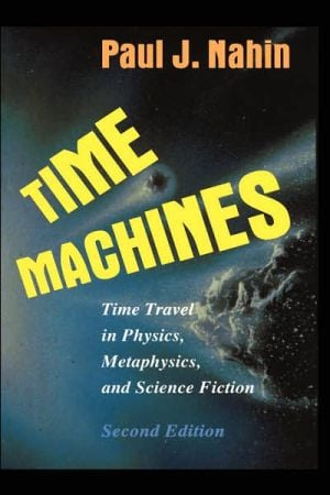 Time Machines book written by Paul J. Nahin