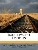 Ralph Waldo Emerson book written by Oliver Wendell Holmes