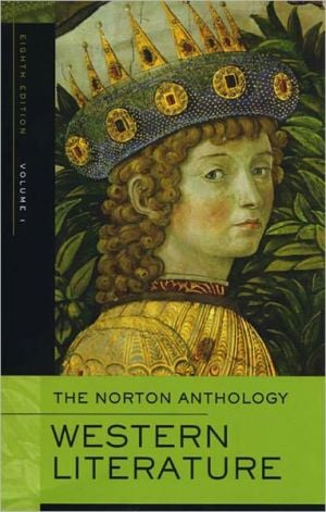 The Norton Anthology of Western Literature, Vol. 1 book written by Heather James