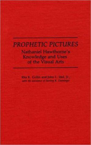 Prophetic Pictures, Vol. 99 book written by Rita K. Gollin