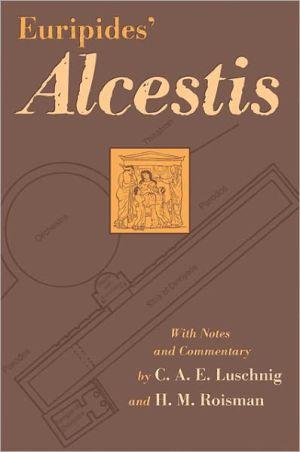 Euripides' Alcestis, Vol. 29 book written by Euripides