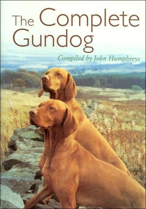 Complete Gun Dog book written by John Humphreys