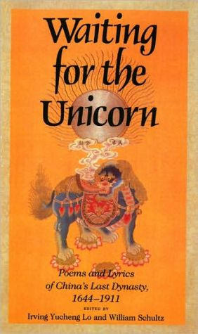 Waiting For The Unicorn book written by Irving Yucheng Lo