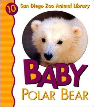 Baby Polar Bear (San Diego Zoo Animal Library Series) written by Patricia Pingry