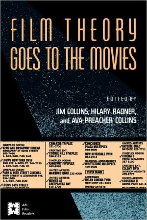 Film Theory Goes to the Movies book written by Jim Collins