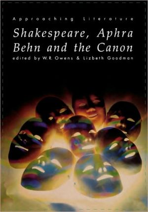 Shakespeare, Aphra Behn and the Canon book written by W. Owens