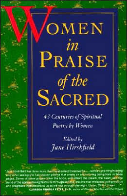 Women in Praise of the Sacred book written by Jane Hirshfield