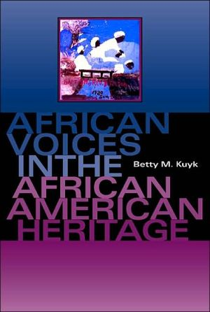 African Voices in the African American Heritage book written by Betty M. Kuyk