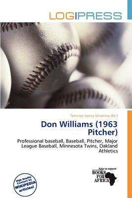 Don Williams (1963 Pitcher) written by Terrence James Victorino
