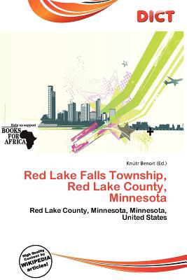 Red Lake Falls Township, Red Lake County, Minnesota written by Kn Tr Benoit