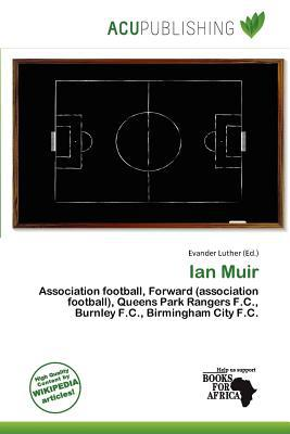 Ian Muir written by Evander Luther