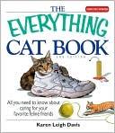 The Everything Cat Book book written by Karen Leigh Davis